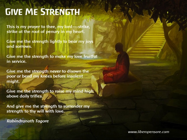 Give Me Strength (Rabindranath Tagore)