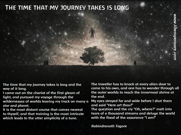The time that my journey takes is long Rabindranath Tagore