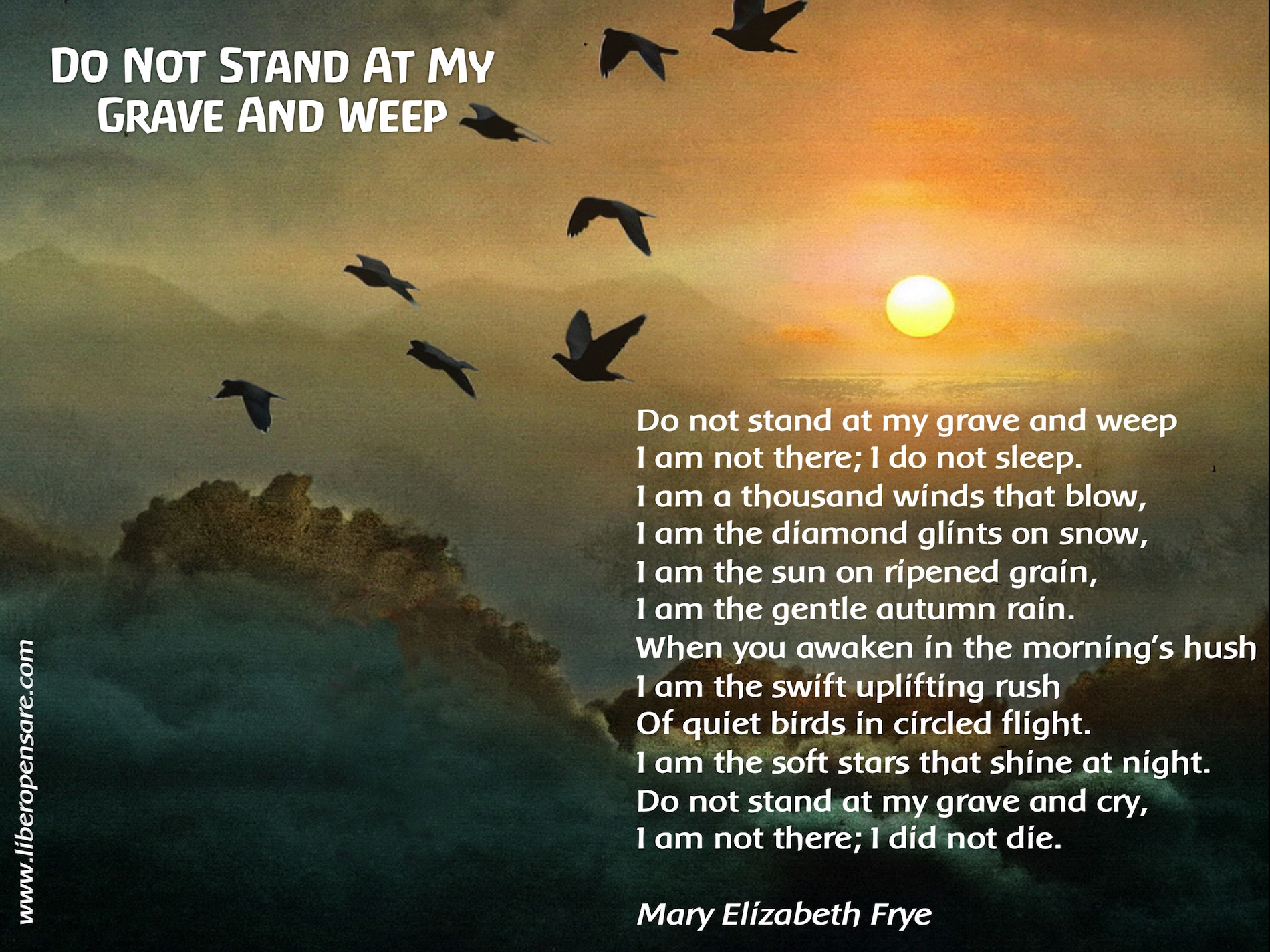 Do not stand at my grave and weep Mary Elizabeth Fryejpg